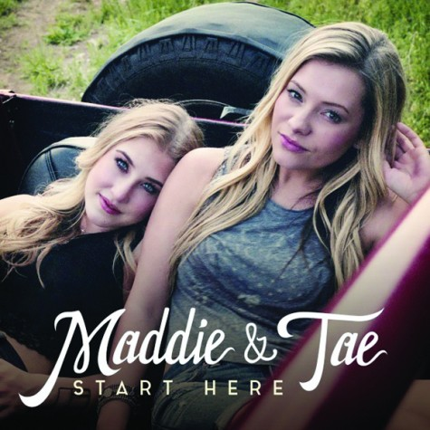 Maddie and Tae, Start Here