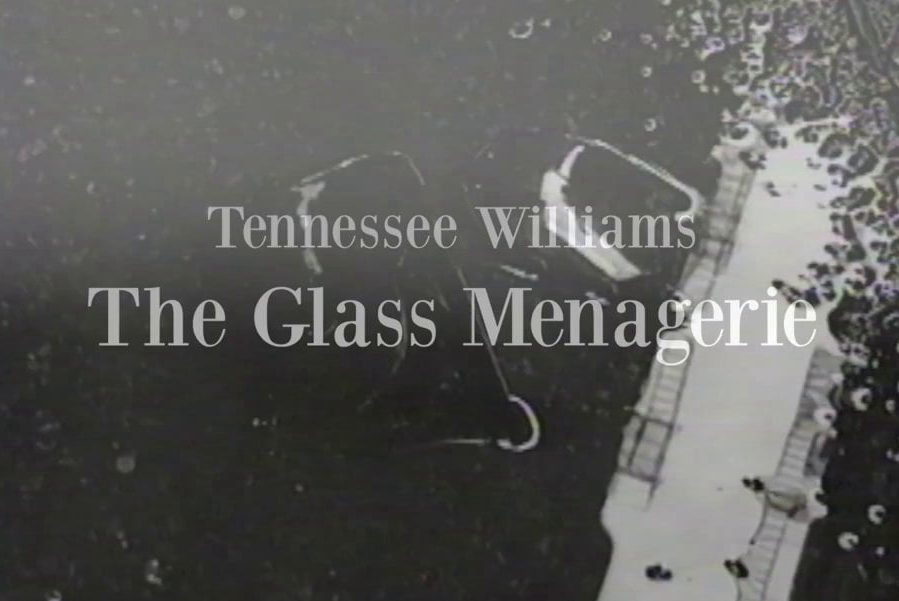 The opening to the video production of The Glass Menagerie